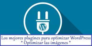 los-mejores-plugines-para-optimizar-wordpress-parte-ii-TU-BARRANQUILLA