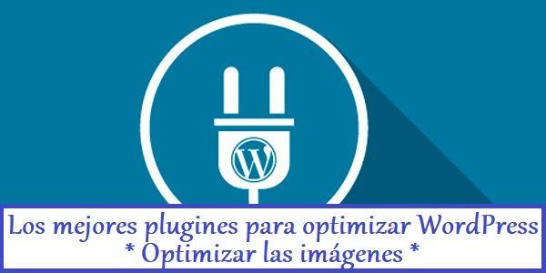 Optimizar las imágenes en WordPress
